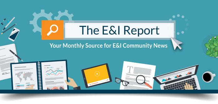 View The E&I Report!