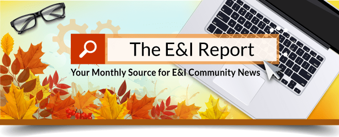 View The E&I Report!