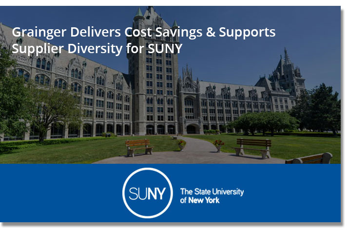 Grainger Delivers Cost Savings & Supports Supplier Diversity for SUNY